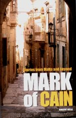 9789990911749: Mark of Cain Stories from Malta and Beyond
