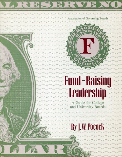 9789990928822: Fund-Raising Leadership: A Guide for College and University Boards