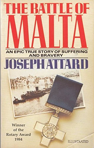9789990930146: The Battle of Malta: An Epic True Story of Suffering and Bravery