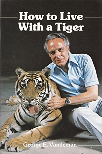 9789990941272: How to Live With a Tiger