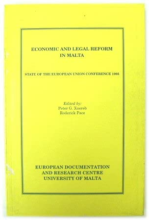 9789990967012: Economic and legal reform in Malta: State of the European Union Conference 1995