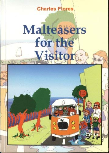 9789990972085: Malteasers for the visitor: Useful things to know about Malta and the Maltese