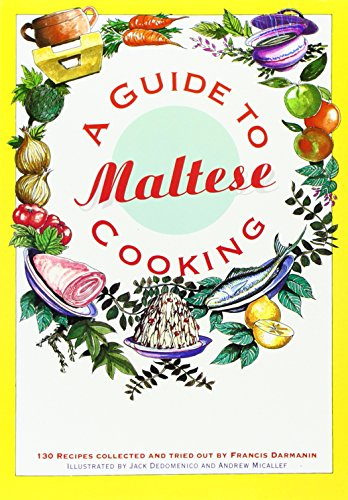 9789990979008: A Guide to Maltese Cooking