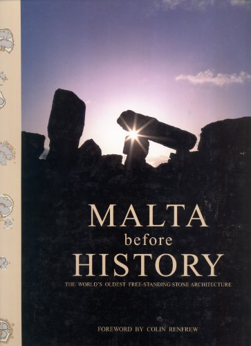 9789990985085: Malta Before History: The World's Oldest Free-standing Stone Architecture