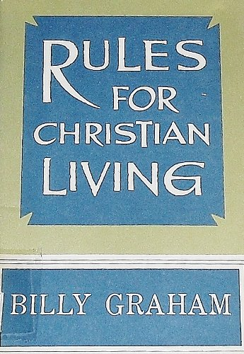Rules for Christian Living (9991034730) by Billy Graham
