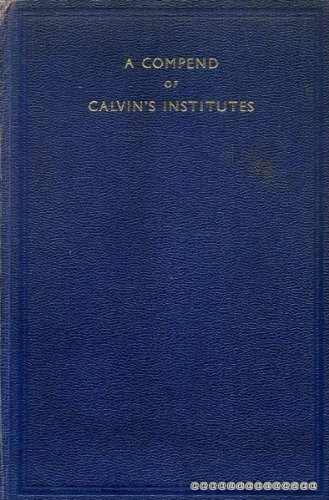 9789991034768: A Compend of the Institutes of the Christian Religion