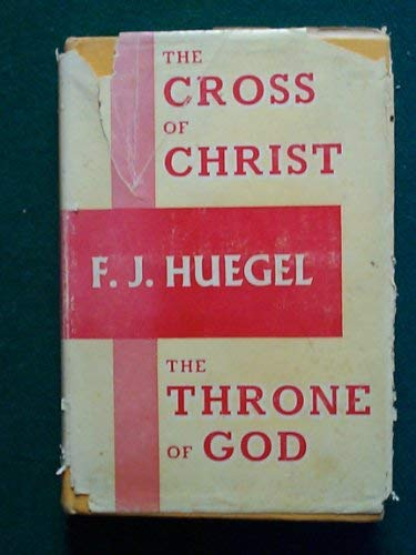 9789991034881: The Cross of Christ The Throne of God