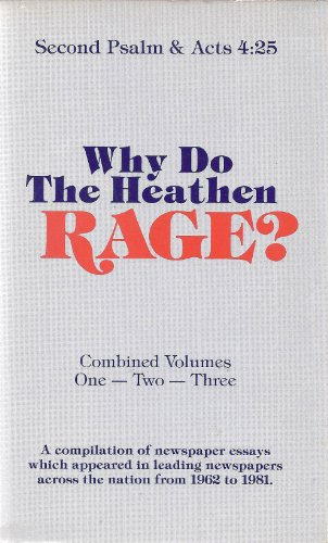 9789991034904: Why Do The Heathen Rage? Combined (3 Volumes)