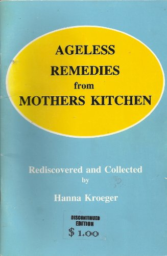 9789991048949: Ageless Remedies from Mothers Kitchen
