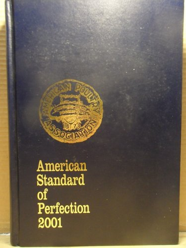 9789991085180: The American Standard of Perfection 2001 (American Poultry Association.//American Standard of Perfection, 2001)