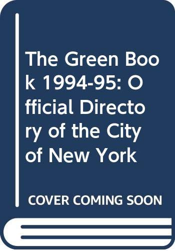 The Green Book 1994-95: Official Directory of the City of New York