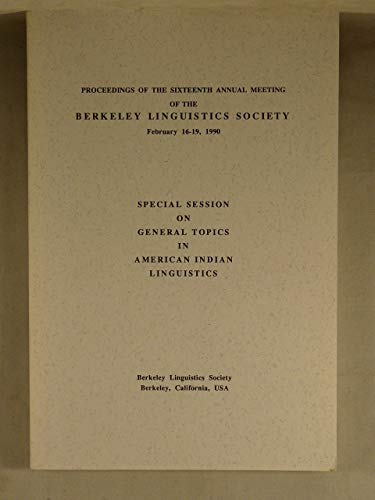 9789991111698: Proceedings of the 16th Annual Meeting of the Berkeley Linguistics Society