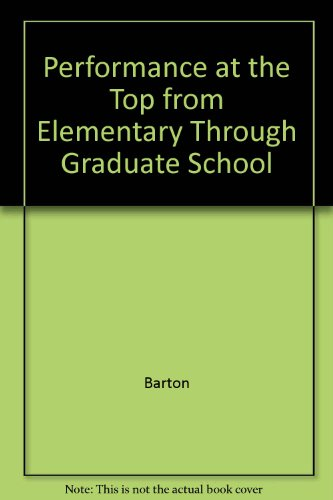 9789991146553: Performance at the Top from Elementary Through Graduate School