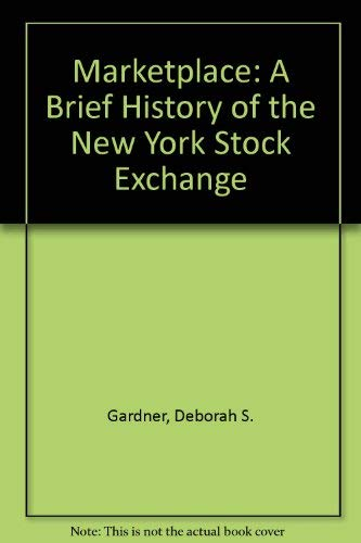 9789991151397: Marketplace: A Brief History of the New York Stock Exchange