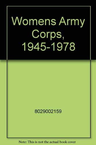 9789991165219: Womens Army Corps, 1945-1978