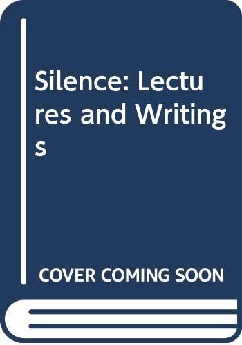 9789991178011: Silence: Lectures and Writings