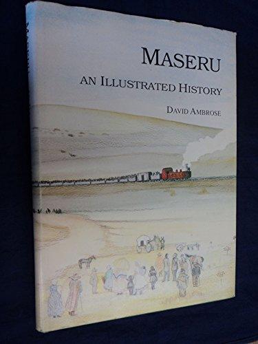 MASERU, AN ILLUSTRATED HISTORY: Ambrose, David