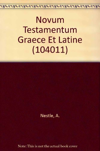 9789991183923: Novum Testamentum Graece Et Latine (104011)