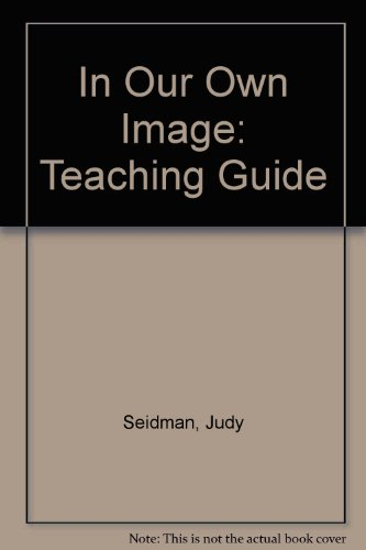 In Our Own Image: Seidman, Judy