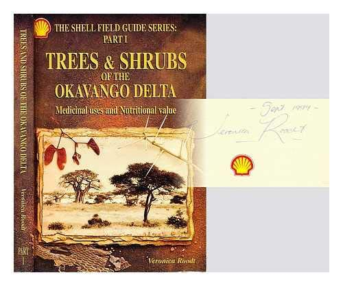 9789991202419: Trees & Shrubs of the Okavango Delta: Medicinal Uses and Nutritional Value (Shell Field Guide Series, Part I)