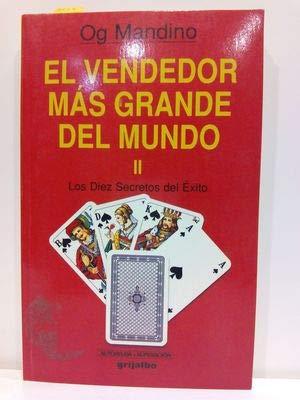 9789991206653: EL VENDEDOR MÁS GRANDE DEL MUNDO II. LOS DIEZ SECRETOS DEL ÉXITO
