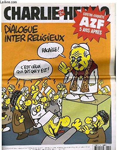 9789991234540: Charlie Hebdo N�744 - Contre Enqu�te Azf 5 Ans Apres ! - Dialogue Inter Religieux