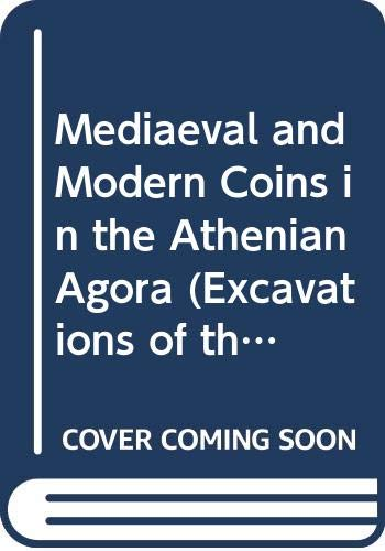 Mediaeval and Modern Coins in the Athenian: Kleiner, Fred