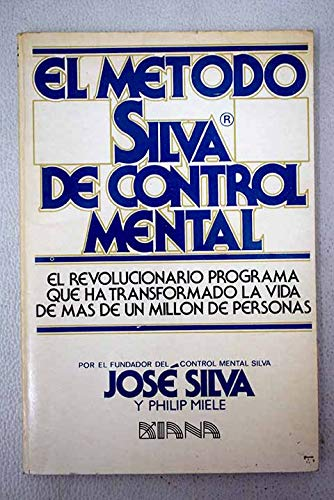 9789991259949: METODO SILVA DE CONTROL MENTAL