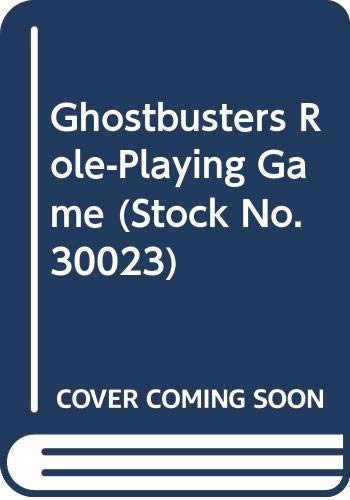 9789991259994: Ghostbusters Role-Playing Game (Stock No. 30023)