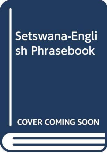 Setswana-English Phrasebook: Wookey, A.J.