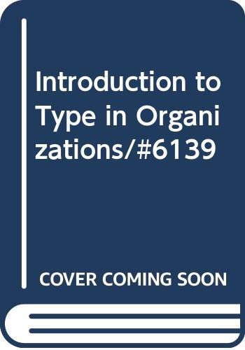 9789991272528: Introduction to Type in Organizations/#6139