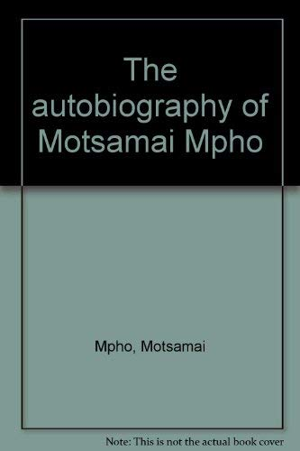 9789991292304: The autobiography of Motsamai Mpho