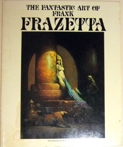 9789991311838: The Fantastic Art of Frank Frazetta