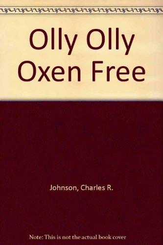 9789991334356: Olly Olly Oxen Free