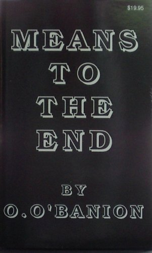 9789991342764: Means to the End (32)
