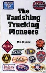 9789991368153: The Vanishing Trucking Pioneers