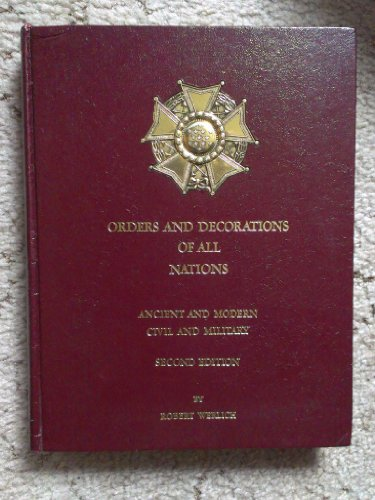 9789991396347: Orders And Decorations Of All Nations : Ancient and Modern, Civil and Military