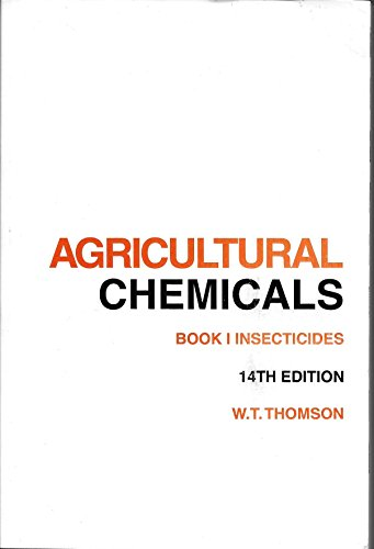 9789991401676: Agricultural Chemicals: Insecticides/2001 : Book I: 1 (Agricultural Chemicals)