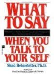 9789991408989: What to Say When You Talk to Your Self