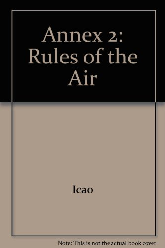 9789991412719: Annex 2: Rules of the Air