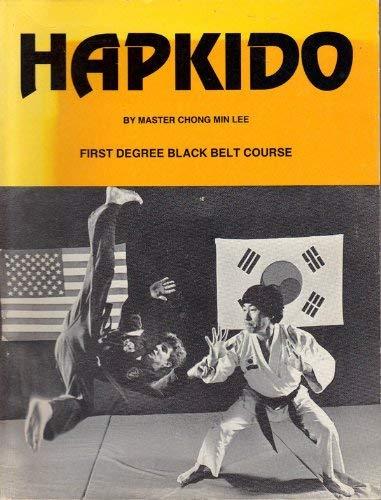 9789991418803: Hapkido: First Degree Black Belt Course