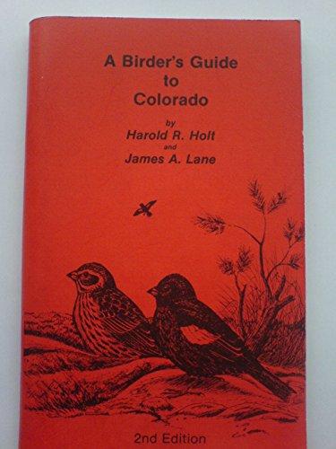 9789991447681: A Birder's Guide to Colorado