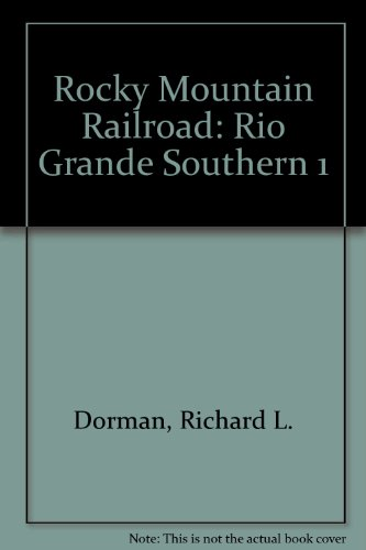 9789991455808: Rocky Mountain Railroad: Rio Grande Southern 1