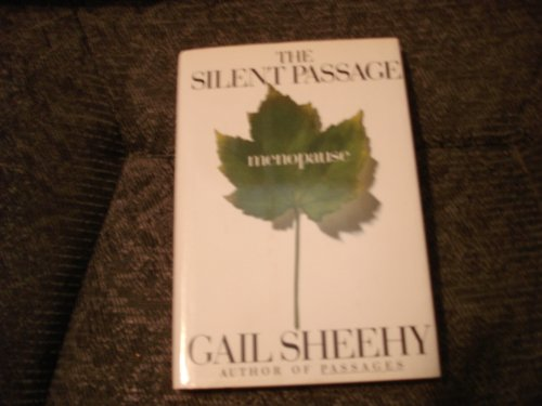 The Silent Passage: Gail Sheehy