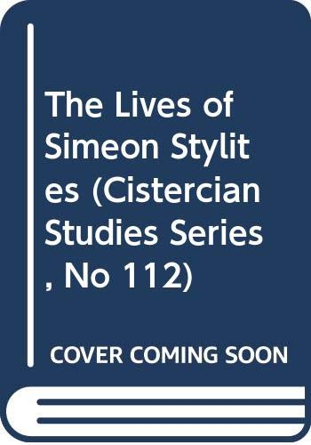 9789991474274: The Lives of Simeon Stylites (Cistercian Studies Series, No 112)