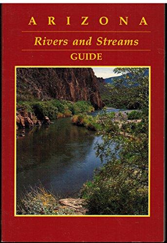 9789991507484: Arizona Rivers and Streams Guide