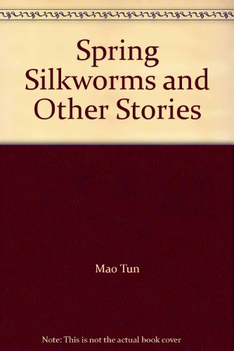 9789991577364: Spring Silkworms and Other Stories