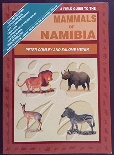 9789991630809: A field guide to the mammals of Namibia