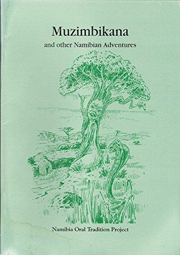 9789991631509: Muzimbikana and other Namibian adventures