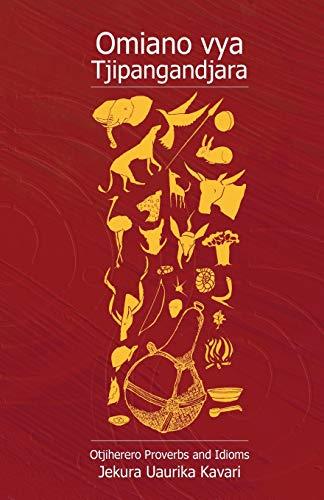 9789991642079: Omiano Vya Tjipangandjara. Otjiherero Proverbs and Idioms (Herero Edition)